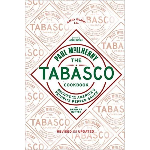 The Tabasco Cookbook: Recipes with America's Favorite Pepper Sauce by Paul McIlhenny Barbara Hunter(2016-02-02)