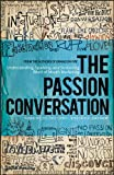 The Passion Conversation: Understanding, Sparking, and Sustaining Word of Mouth Marketing