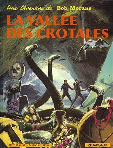 Bob Morane, tome 4 : La Vallée des crotales