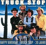 Happy Birthday... Truck Stop - 30 Jahre