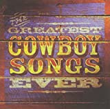 Greatest Cowboy Songs Ever best price on Amazon @ Rs. 1707