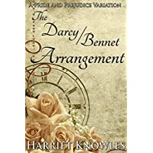 The Darcy Bennet Arrangement: A Pride and Prejudice Variation (A Pemberley Romance Book 7)