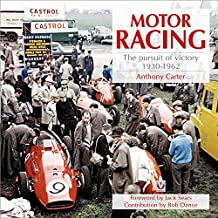 Motor Racing: The Pursuit of Victory 1930-1962