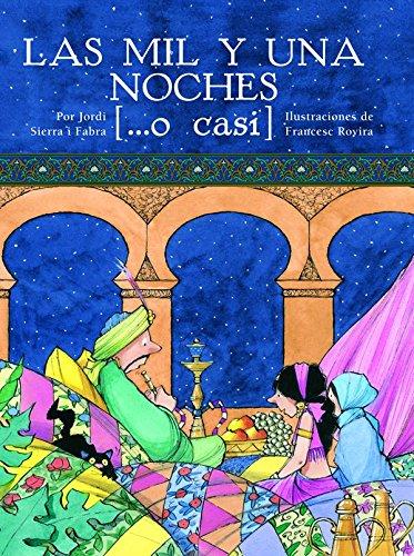Las mil y una noches, por Jordi Sierra i Fabra