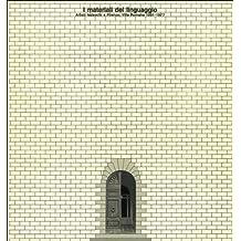 I materiali del linguaggio. Artisti tedeschi a Firenze. Villa Romana 1961-1977