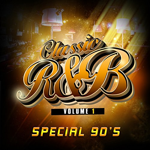 Classic R'n'B special 90's, Vol. 1