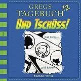 Und tschüss!: Gregs Tagebuch 12
