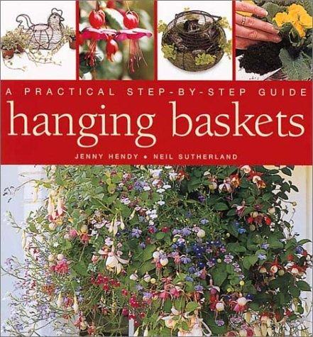 Hanging Baskets: A Practical Step-By-Step Guide by Jenny Hendy (2002-01-02) par Jenny Hendy
