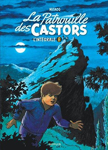 La patrouille des castors  - L'Intégrale - tome 8 - La patrouille des Castors 8 (intégrale) 1990-1994 par MiTacq