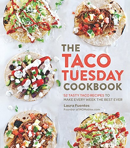 kbook: 52 Tasty Taco Recipes to Make Every Week the Best Ever (English Edition) ()