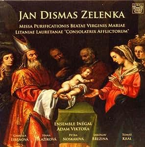 "Zelenka: Missa Purificationis Beatae Virginis Mariae / Litaniae lauretanae ""Consolatrix afflictorum"" [Import anglais]"