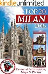 Milan Travel Guide 2016: Essential To...