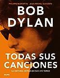 Bob Dylan: Todas sus canciones