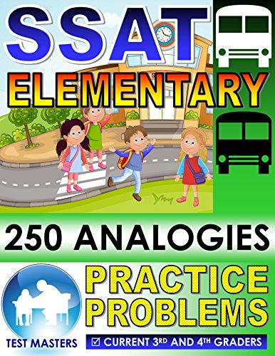 SSAT Elementary - 250 Analogies Practice Problems ( Testing for Grades 3 and 4 ) (English Edition)