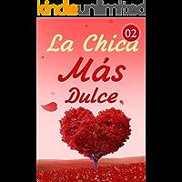 La Chica Más Dulce 2: La oficina de James (Spanish Edition)