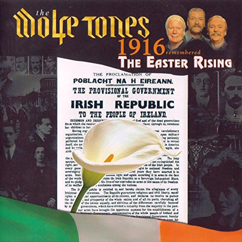 1916 Remembered. The Easter Rising