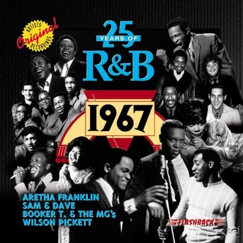 25 Years of R&B: 1967 by 25 Years of R & B
