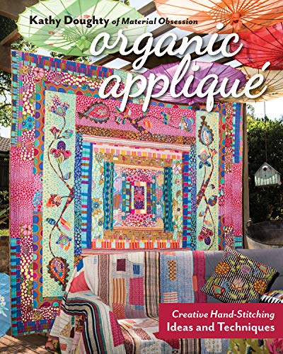 Organic Appliqué: Creative Hand-Stitching Ideas and Techniques (English Edition)