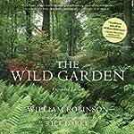 The Wild Garden: Expanded Edition (En...