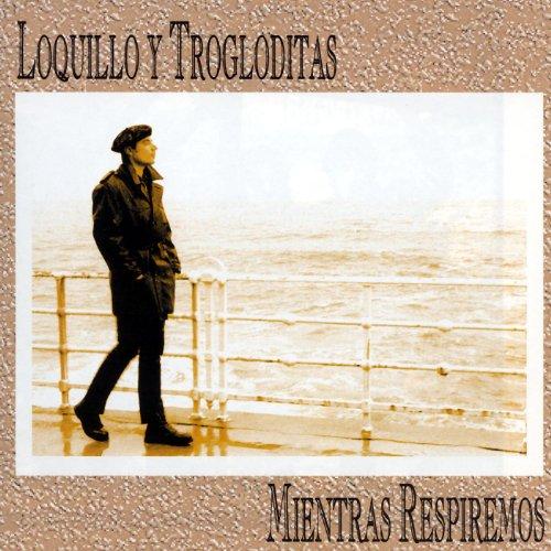 Mientras Respiremos de Loquillo Y Los Trogloditas en Amazon Music - Amazon.es