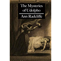The Mysteries of Udolpho Annotated (English Edition)
