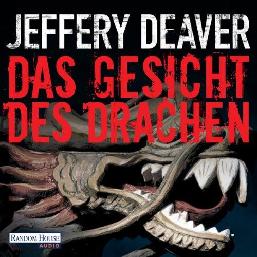 Buchseite und Rezensionen zu 'Das Gesicht des Drachen (Lincoln Rhyme 4)' von Jeffery Deaver