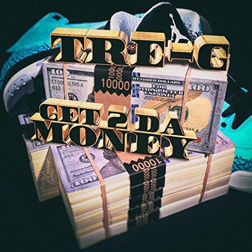 Get 2 da Money [Explicit]