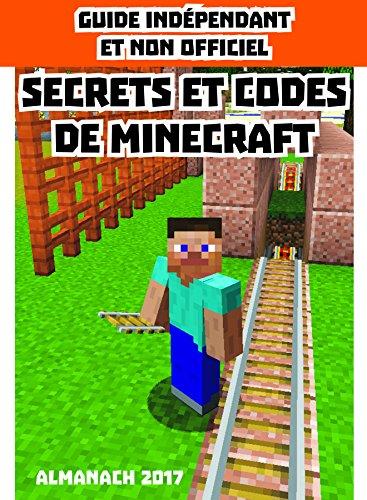 Les secrets et les codes de Minecraft : Almanach par Centum
