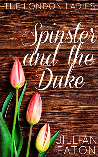 spinster-and-the-duke-london-ladies-book-2