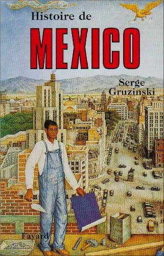 Histoire de Mexico par Serge Gruzinski