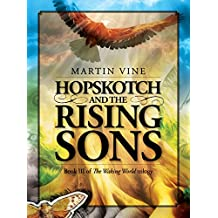 Hopskotch and the Hidden Tribe (The Waking World Book 2)