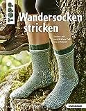 Wandersocken stricken (kreativ.kompakt): Socken mit verstärktem Fuß neu entdeckt