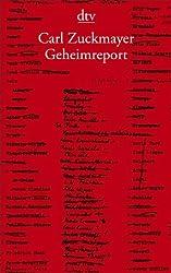 Carl Zuckmayer: Geheimreport
