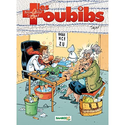 Les Toubibs - tome 9: Snirf !