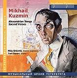 Mikhail Kuzmin - Alexandrian Songs Sacred Verses