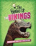 The Genius of the Vikings (The Genius of the Ancients)