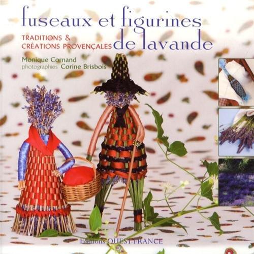 FUSEAUX ET FIGURINES DE LAVANDE