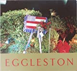 Ancient And Modern by William Eggleston (2002-07-25)