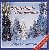 Winterland Wunderland: Schlager zur Winterzeit