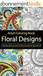 Floral Designs: Meditation, Relaxatio...
