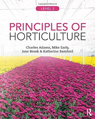 Principles of Horticulture: Level 3 by Charles Adams (2014-11-12)