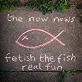 Fetish The Fish / Real Fun