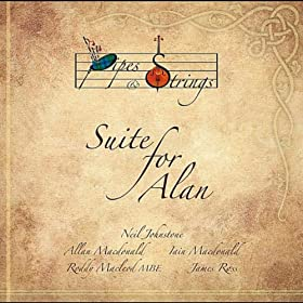 Pipes & Strings: Suite for Alan