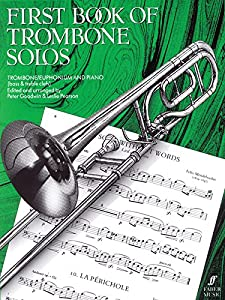First Book of Trombone Solos Trombone/Euphonium Bass & Treble Clefs