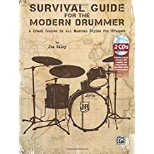 Survival Guide for the Modern Drummer - A Crash Course in All Musical Styles for Drumset (incl. 2 CDs)