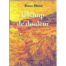 Champ de douleur (French Edition)