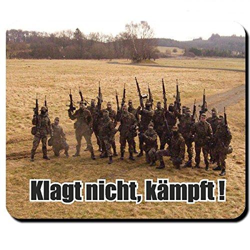 Klagt nicht, kämpft! Bundeswehr Einheit Elite Soldaten Deutschland Einsatz Auslandseinsatz Army - Mauspad Mousepad Computer Laptop PC #9764