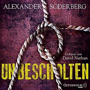 Unbescholten: Sophie-Brinkmann-Trilogie 1