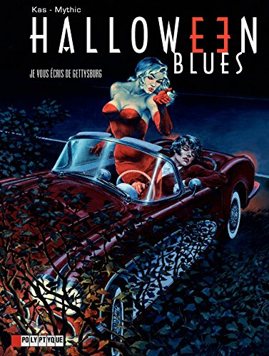 Halloween blues - Tome 2 - Je vous écris de Gettysburg par Mythic