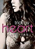 Trial by Heart (Trial Series Book 4) (English Edition)